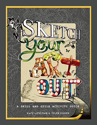 Sketch Your Art Out: A Skill and Style Guide