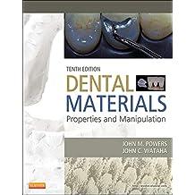 Dental Materials: Properties and Manipulation
