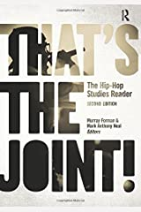 That's the Joint!: The Hip-Hop Studies Reader Paperback