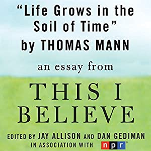Life Grows in the Soil of Time Audiobook