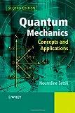 Quantum Mechanics – Concepts and Applications 2e