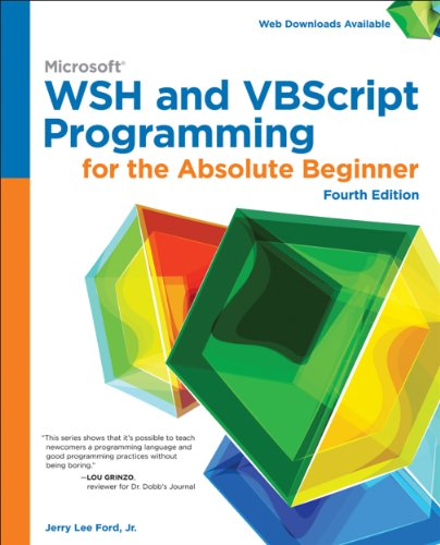 Microsoft WSH and VBScript Programming for the Absolute Beginner, 4th ed. Pdf
