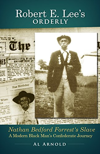 Robert E. Lee's Orderly: A Modern Black Man's Confederate Journey