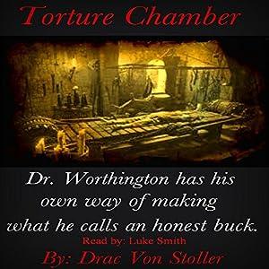 Torture Chamber Audiobook