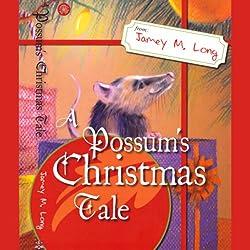 A Possum's Christmas Tale