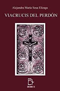 Viacrucis del Perdón (Spanish Edition)