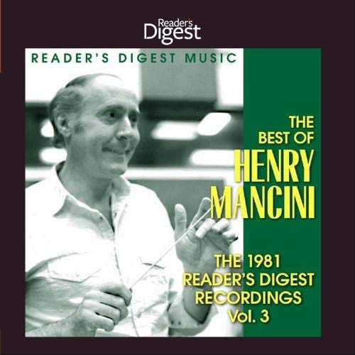 The Best of Henry Mancini: The 1981 Reader's Digest Recordings Vol. 3