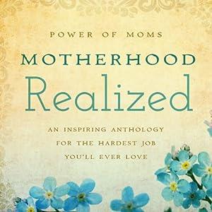 Motherhood Realized Audiobook