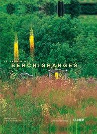Le jardin de Berchigranges par Joëlle Le Scanff-Mayer