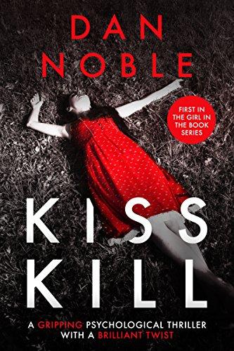 Kiss Kill by Dan Noble