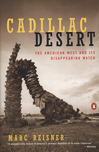 cadillac-desert-the-american-west-and-its-disappearing-water-revised-edition