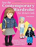 Sew the Contemporary Wardrobe for 18-Inch Dolls: Complete Instructions & Full-Size Patterns for 35 Clothing and Accessory Items by Joan Hinds (Mar 1 2002)