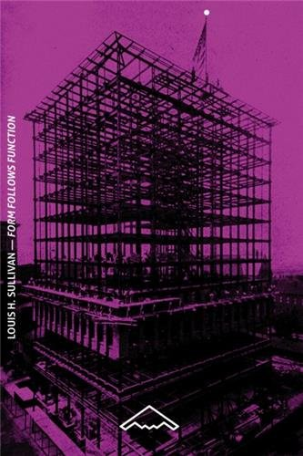 Form Follows Function De la tour de bureaux artistiquement considérée Broché – 15 décembre 2011 Louis H. Sullivan Editions B2 2365090036 Architecture