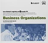 Law School Legends Audio on Business Organizations (Law School Legends Audio Series)