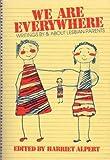 We Are Everywhere, Harriet Alpert, 0895942615