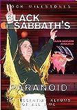 Rock Milestones: Paranoid