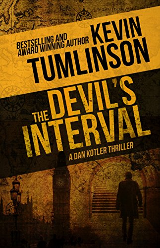 The Devil's Interval: A Dan Kotler Thriller by [Tumlinson, Kevin]
