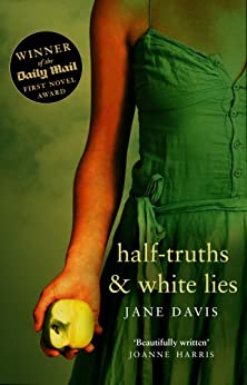 Half-truths & White Lies by [Davis, Jane]