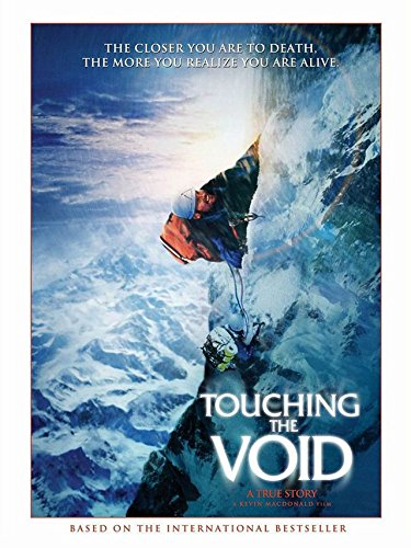 - Touching the Void