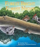 Forest Bright, Forest Night (Simply Nature Books)