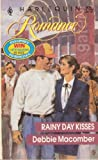 Rainy Day Kisses, Debbie Macomber, 0373030762