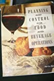 Planning and Control for Food and Beverage Operations, Ninemeier, Jack D., 0866122311