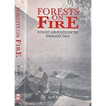 Forest on Fire: Ecology and Politics in the Himalayan Tarai
