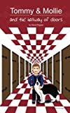 Tommy and Mollie and the Hallway of Doors, David Pepper, 147822598X