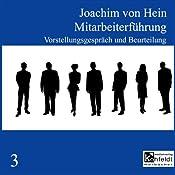 Vorstellungsgespräch und Beurteilung (Mitarbeiterführung 3) | Joachim von Hein