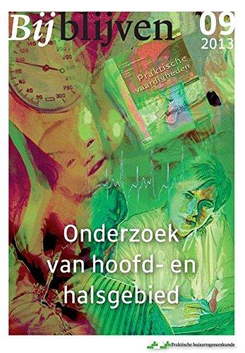 Download Bijblijven nr. 9- 2013 - Onderzoek van hoofd en halsgebied (Dutch Edition) ebook