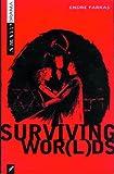 Surviving Wor(l)ds, Endre Farkas, 1896239587