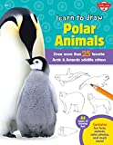 Learn to Draw Polar Animals: Draw more than 25 favorite Arctic and Antarctic wildlife critters