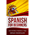 Spanish: for Beginners: Learn the Basics of Spanish in 7 Days