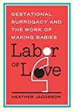 Labor of Love 1st Edition