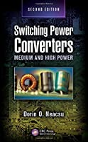 Switching Power Converters: Medium and High Power, 2nd Edition Front Cover