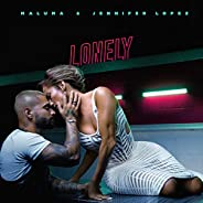 Lonely [Explicit]