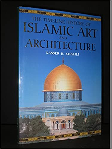 buy the timeline history of islamic art and architecture book online