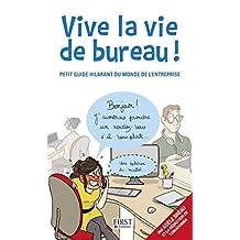 Vive la vie de bureau ! (French Edition)