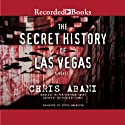 The Secret History of Las Vegas Audiobook by Chris Abani Narrated by Sunil Malhotra