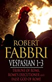 Vespasian 1-3: Tribune of Rome, Rome's Executioner, False God of Rome (Vespasian Bundle)