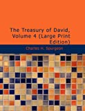 The Treasury of David, Volume 4, Charles H. Spurgeon, 1437533744