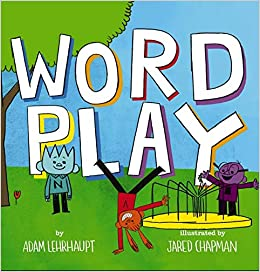 Wordplay: Lehrhaupt, Adam, Chapman, Jared: 9780545934282: Amazon ...