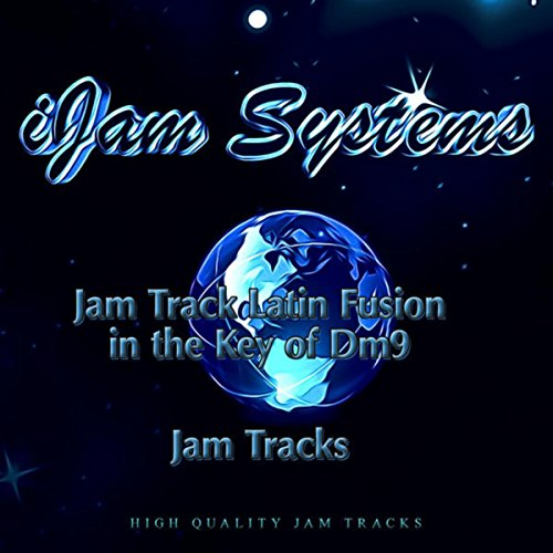 Jam Track Latin Fusion in the Key of Dm9 (Jam Tracks Version)