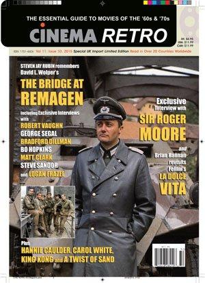 Cinema Retro Issue #33 Bridge at Remagen Robert Vaughn Roger Moore Star Wars James Bond Raquel Welch