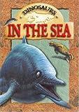 Dinosaurs in the Sea, Dougal Dixon, 0836833295