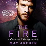The Fire: Love in O'Leary, Book 4