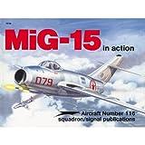 MiG-15 in Action, Hans-Heiri Stapfer, 0897472640