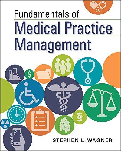 Fundamentals of Medical Practice Management (Gateway to Healthcare Management) (Practice Management Medical)