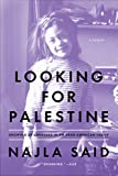 Looking for Palestine, Najla Said, 1594632758