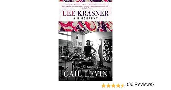 Lee Krasner A Biography
